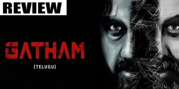 Gatham Movie Review