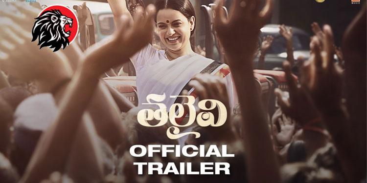 Kangana Ranaut Starrer Thalaivi Movie -www.theleonews.co